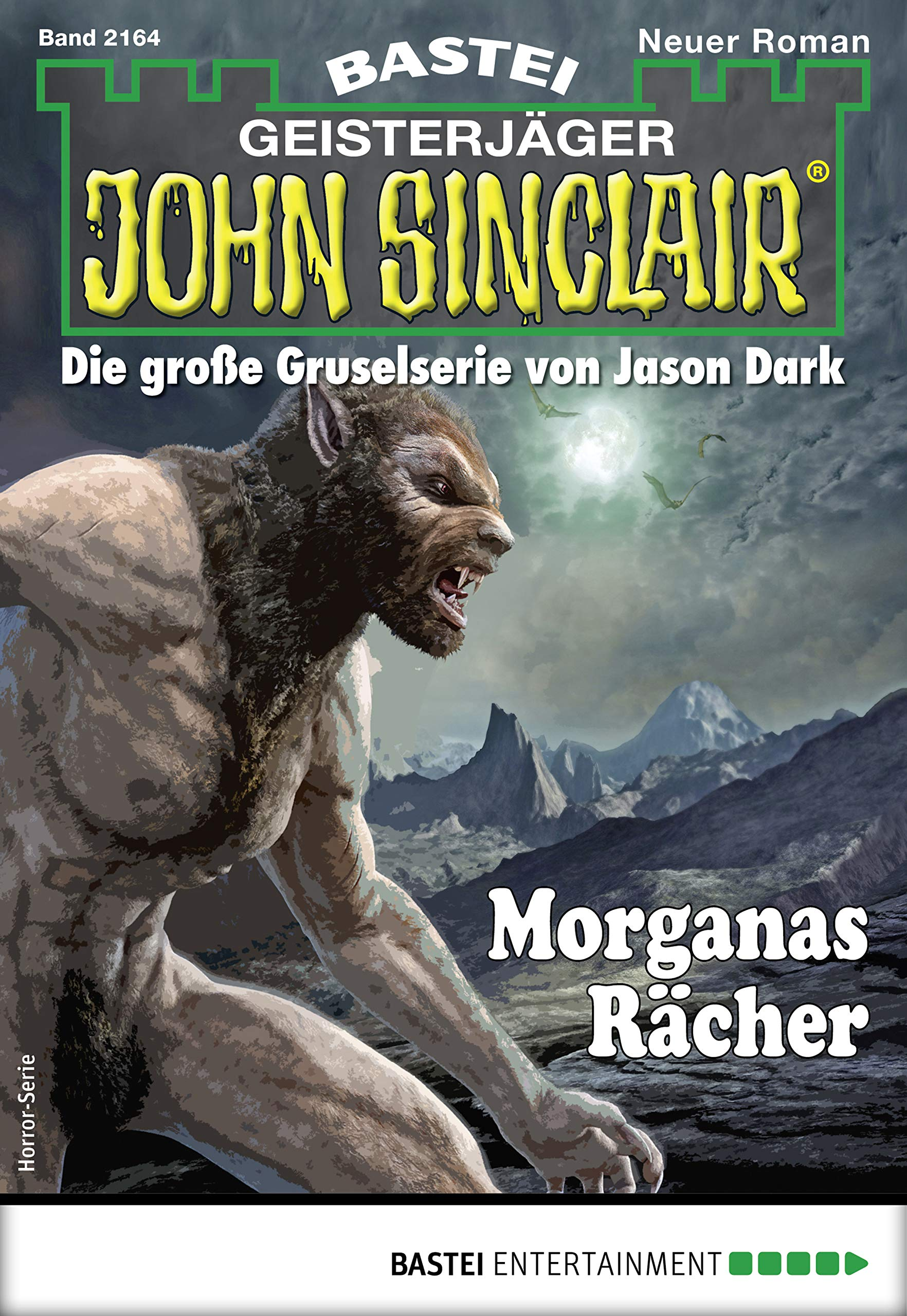 John Sinclair 2164   Horror Serie  Morganas Rächer
