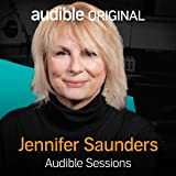 Jennifer Saunders: Audible Sessions: FREE Exclusive Interview