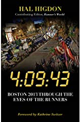 4:09:43: Boston 2013 Through the Eyes of the Runners Kindle Edition