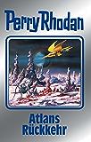 "Perry Rhodan 124: Atlans Rückkehr (Silberband): 6. Band des Zyklus ""Die Kosmische Hanse"" (Perry Rhodan-Silberband)"