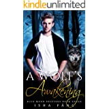 A Wolf's Awakening (Blue Moon Shifters Book 3)