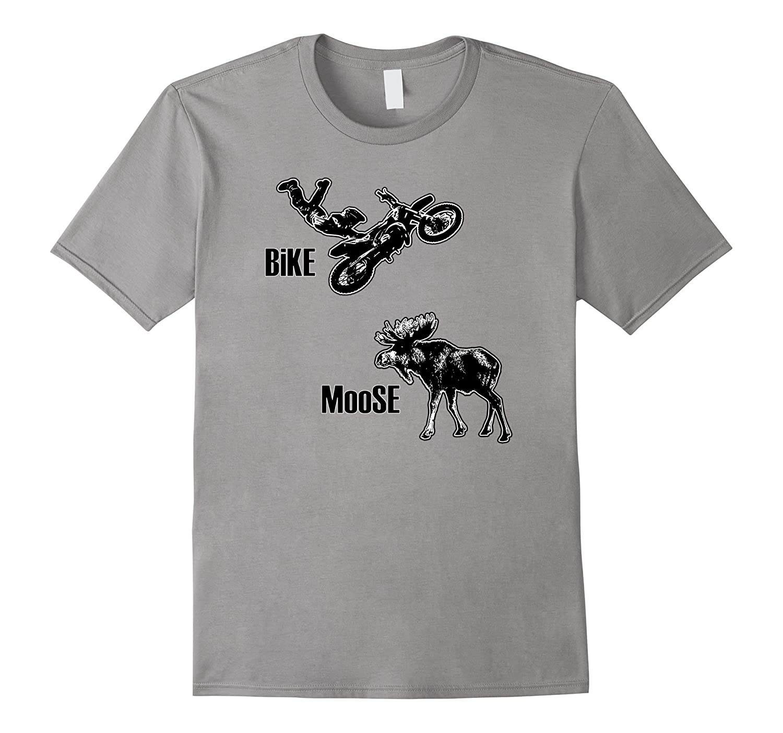 Best Biker / Motorcycle Shirt on Earth - Moose Bike Jump-FL