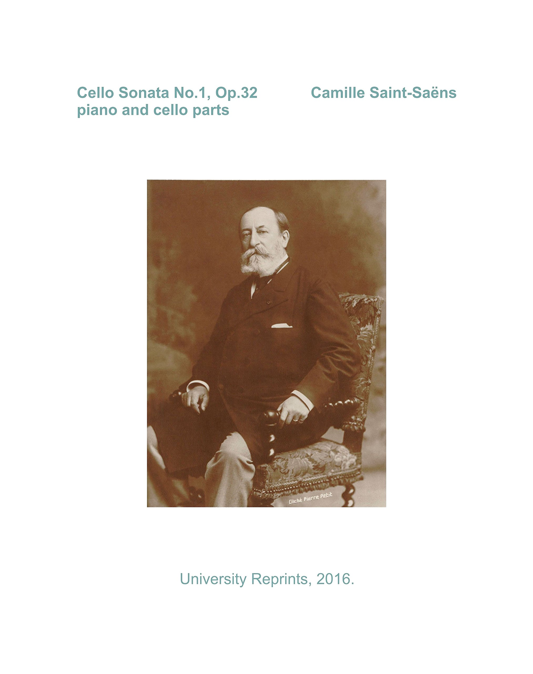 Cello Sonata No. 1, Op. 32 by Camille Saint-Saens. Piano Score and Cello Parts. (Quality, Student Loose Leaf Facsimile Edition, 2012) pdf