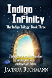 Indigo Infinity: The Indigo Trilogy: Book Three