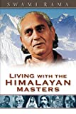 Living with the Himalayan Masters (English Edition)