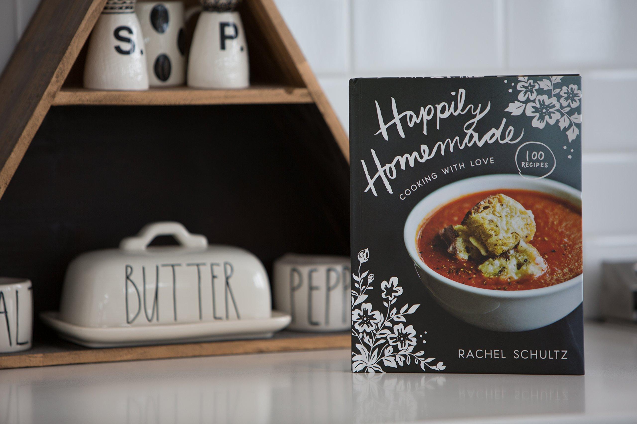 Happily Homemade: Cooking With Love: Rachel Schultz: 0025986357122:  Amazon: Books