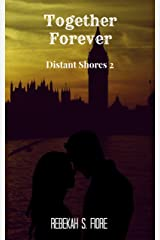 Together Forever (Distant Shores Book 2)