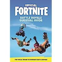 FORTNITE (Official): Battle Royale Survival Guide (Official Fortnite Books)