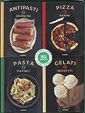 La Dolce Vita : Le meilleur de l'Italie en 80 recettes ! 4 volumes