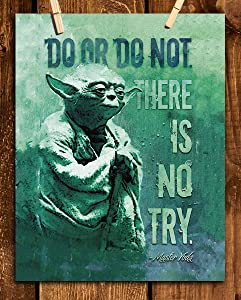 """Do or Do Not. There is No Try""- Master Yoda Quotes Wall Art- 8 x 10"" Wall Art Print- Ready to Frame. Star Wars Typographic Decor for Home- Office- Cave-Theater. Perfect Gift to Motivate & Inspire."