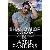 Shadow of Doubt: Sanctuary, Book Three