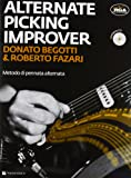 The alternate picking improver. Con CD Audio