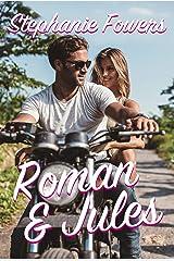 Roman and Jules: A standalone Fake Marriage Sweet Romance (Hopeless Romantics) Kindle Edition