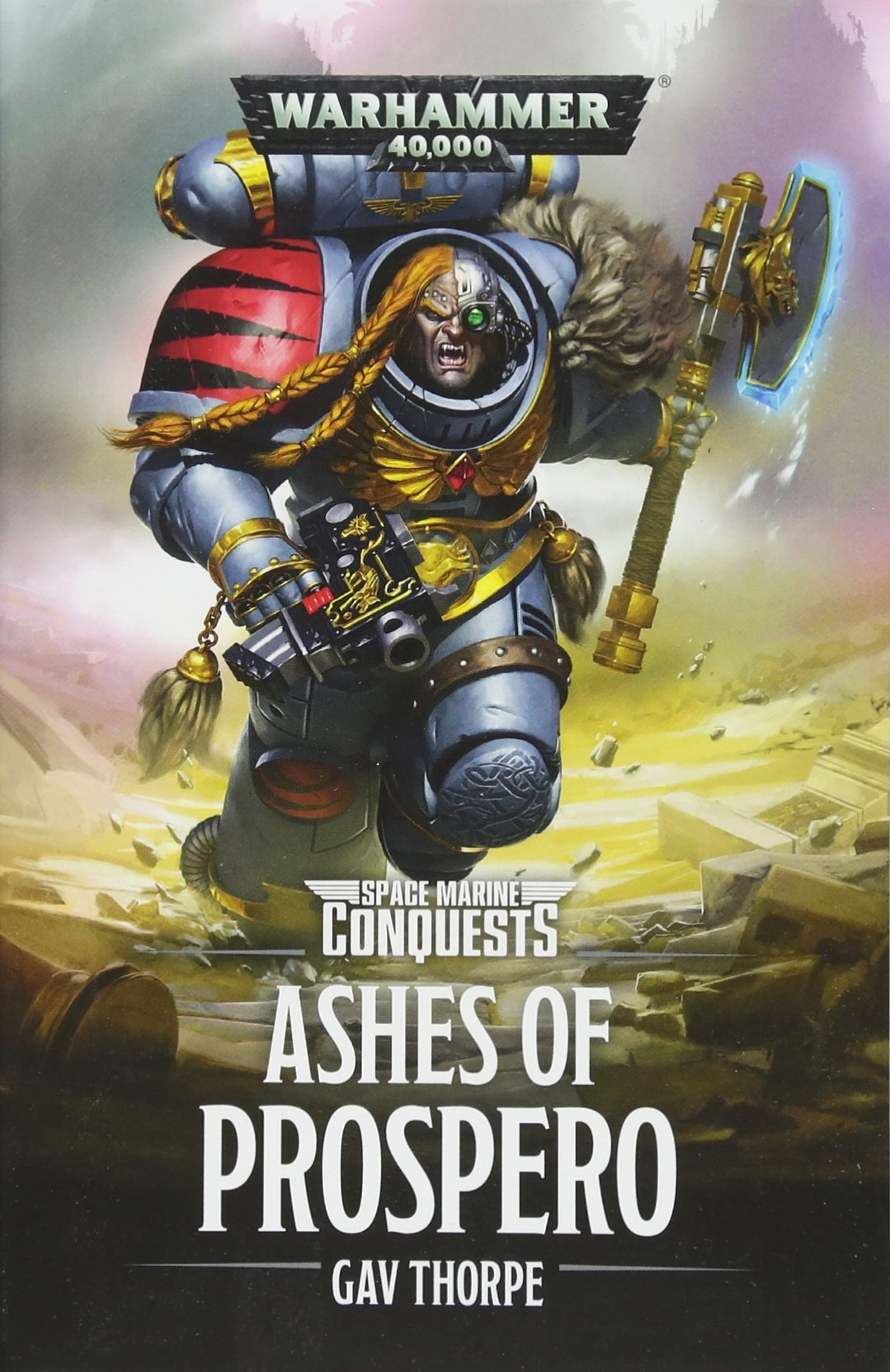 Warhammer 40k: The Ashes of Prospero (Space Marine Conquests, Band 2)