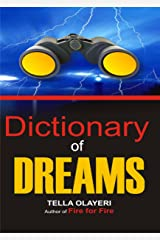 Dictionary of Dreams: The Dream Interpretation Dictionary With Symbols, Signs, and Meanings Kindle Edition
