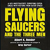 Flying Saucers and the Three Men