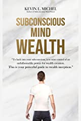 Subconscious Mind Wealth Kindle Edition