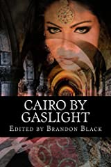 Cairo By Gaslight Kindle Edition