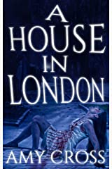 A House in London Kindle Edition