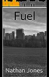 Fuel (Best Laid Plans Book 1)