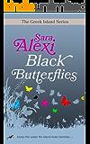 Black Butterflies (The Greek Island Series Book 1)