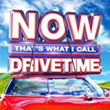 NOW That's What I Call Drivetime [Clean]