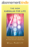 The New Kabbalah For Life: The Power and Wisdom of this Ancient Tradition (English Edition)