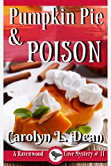 PUMPKIN PIE and POISON: A Ravenwood Cove Cozy Mystery (book 11) Kindle Edition