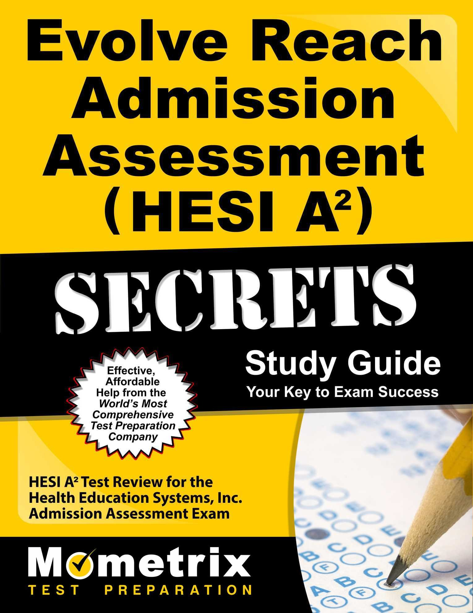Evolve Reach Admission Assessment Hesi A2 Secrets Study Guide: Hesi ...