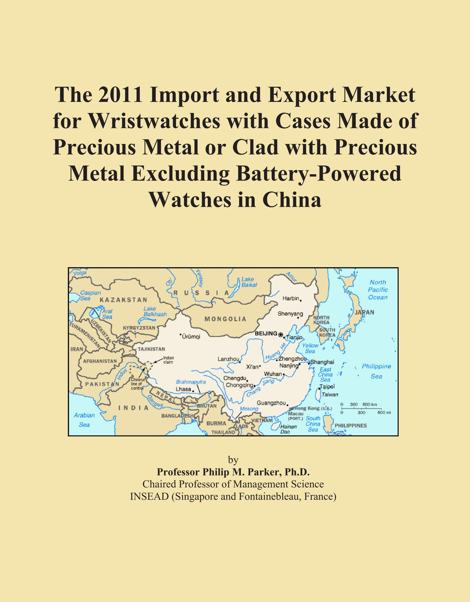 The 2011 Import and Export Market for Wristwatches with Cases Made of Precious Metal or Clad with Precious Metal Excluding Battery-Powered Watches in China ebook