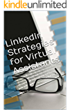LinkedIn Strategies for Virtual Assistants: A Guide for Growing Your VA Business