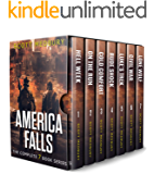 America Falls: The Complete Apocalyptic Survival Thriller Series