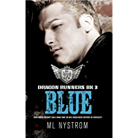 Blue: Motorcycle Club Romance (Dragon Runners Book 3) (English Edition)