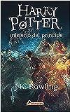 Harry Potter y el misterio del príncipe / Harry Potter and the Half-Blood Prince (Spanish Edition)