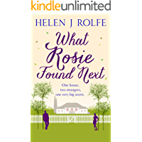 What Rosie Found Next: Heartwarming, romantic fiction, set in a small town (Magnolia Creek, Book 1)