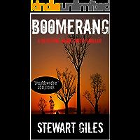 Boomerang: An unputdownable thriller with a massive twist. (Detective Jason Smith book 2) (A Detective Jason Smith…