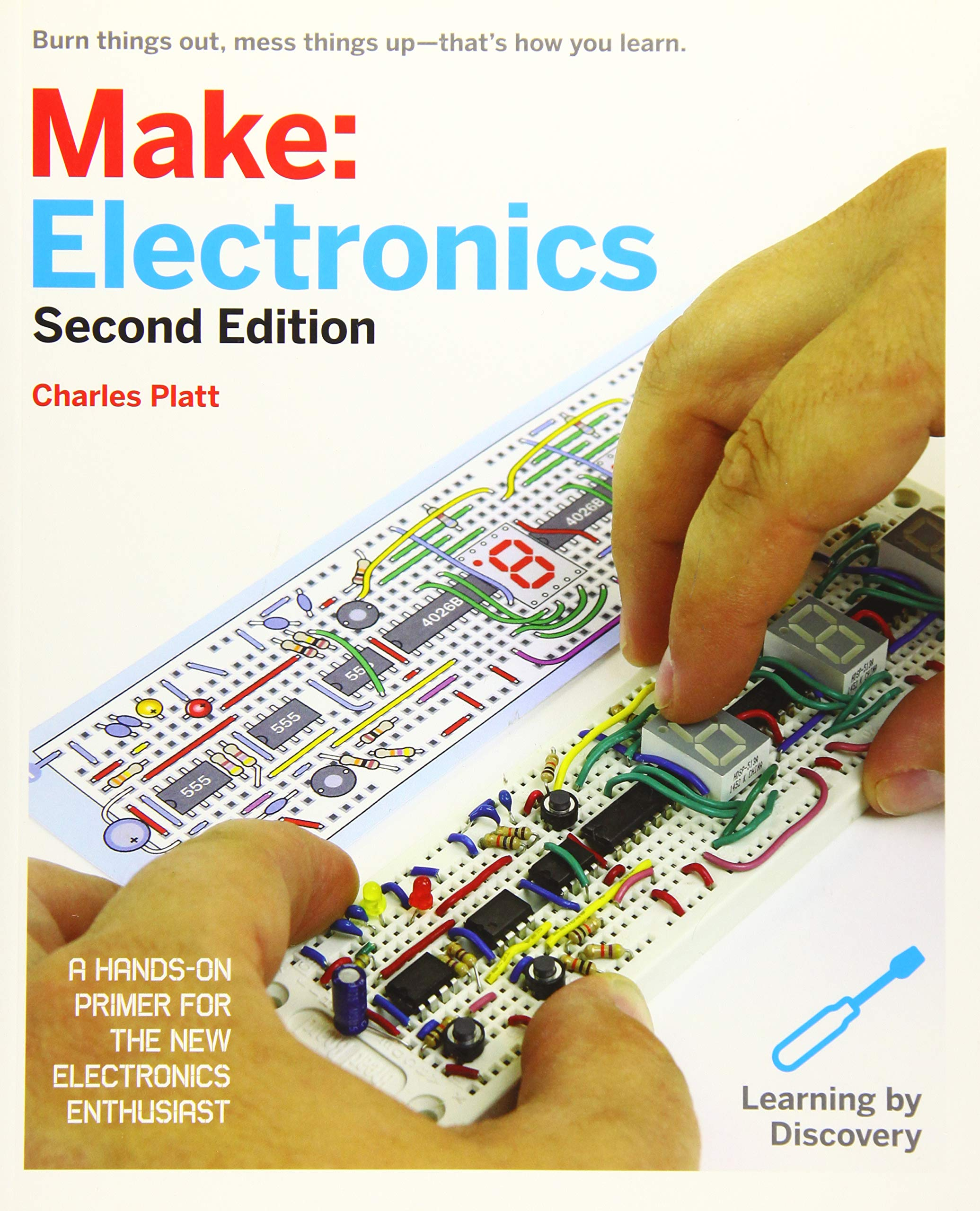 Make: Electronics: Learning Through Discovery: Learning by Discovery Make: Technology on Your Time: Amazon.es: Charles Platt: Libros en idiomas extranjeros