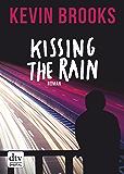 Kissing the Rain: Roman