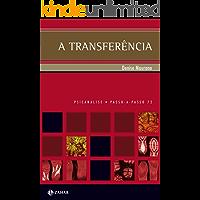 A Transferência: Uma viagem rumo ao continente negro (PAP - Psicanálise)