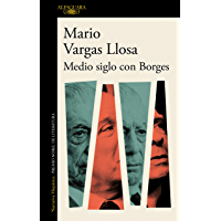 Medio siglo con Borges (Spanish Edition)