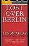 Lost Over Berlin: Squadron Leader Geoff Corser DFC MiD RAAF