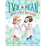 Ivy and Bean What's the Big Idea? (Ivy + Bean Book 7)