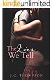 The Lies We Tell (Lies & Redemption Book 1)