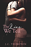 The Lies We Tell (Lies & Redemption Book 1)