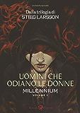 Uomini che odiano le donne: Millenium Volume 1