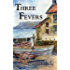 Three Fevers