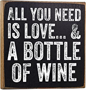 Make Em Laugh All You Need is Love and a Bottle of Wine - Rustic Wooden Sign - Great Funny Gift and Decor for Wine Drinkers Under $15!