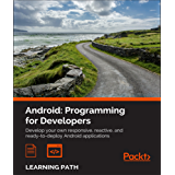 Android: Programming for Developers
