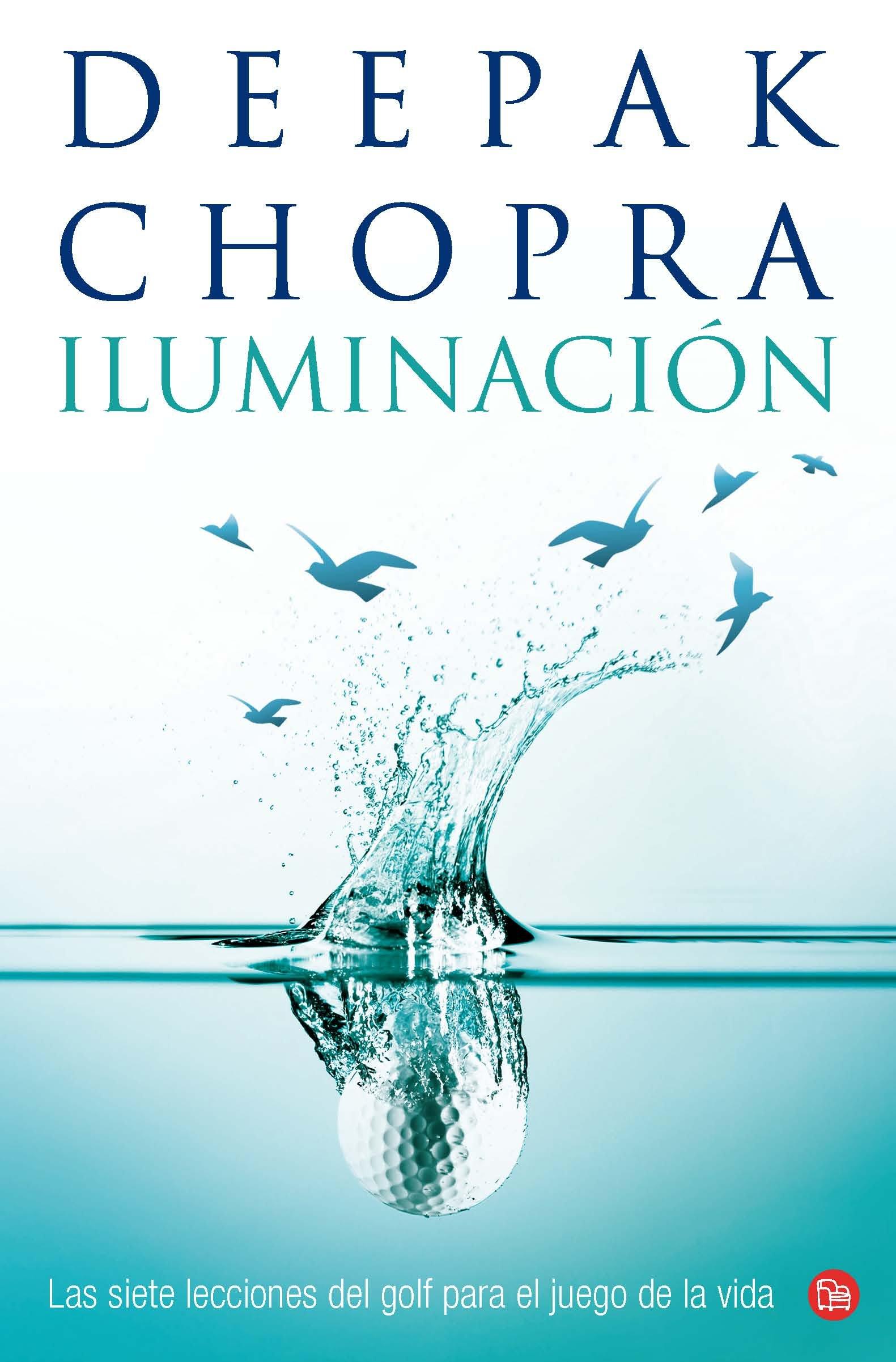 Iluminación (Golf for Enlightenment) (Spanish Edition): Deepak Chopra:  9786071109989: Amazon.com: Books