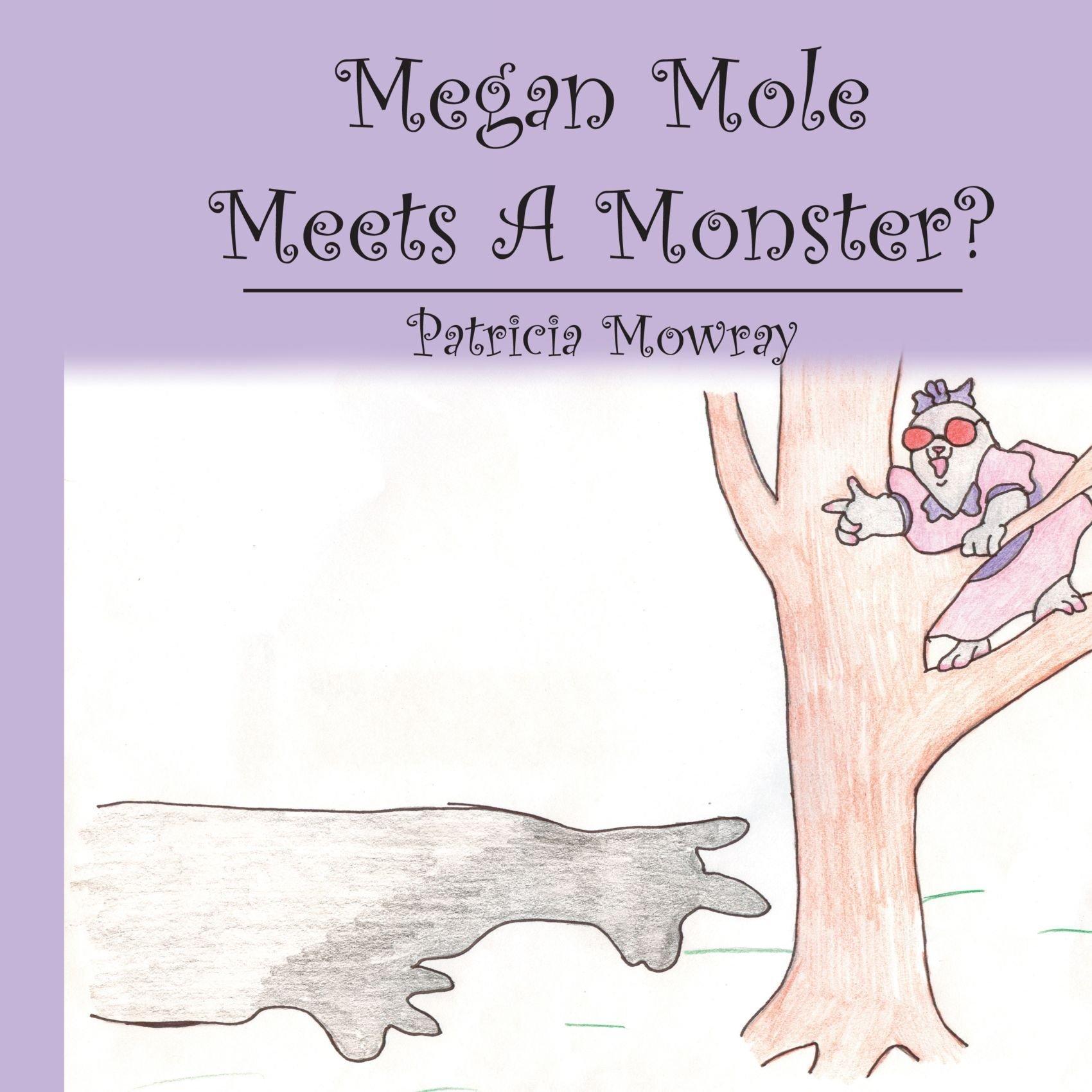 Download Megan Mole Meets A Monster? ebook